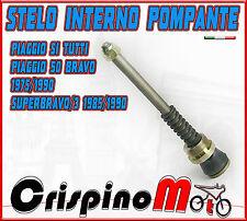 STELO INTERNO FORCELLA ANTERIORE PIAGGIO SI TUTTI/PIAGGIO 50 BOSS-BRAVO 1975/90