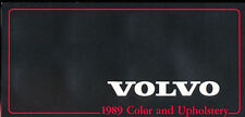 1989 Volvo Color Paint and Upholstery Car Guide Brochure - 240 740 760 780 Turbo