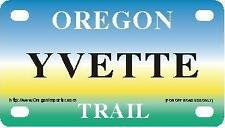 YVETTE Oregon Trail - Mini License Plate - Name Tag - Bicycle Plate!