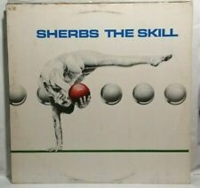 Sherbs – The Skill - LP Never Played