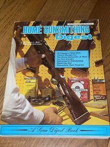 Home Gunsmithing Digest by Bish