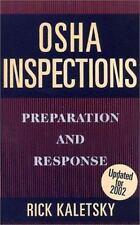 OSHA Inspections: Preparation and Response