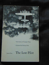The Lost Pilot by James Tate SIGNED Softcover 1st/1st