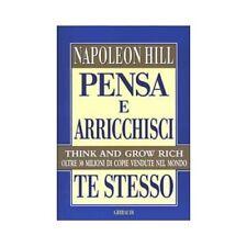 Pensa e arricchisci te stesso. Giorno per giorno 365 giorni di successo di Napoleon Hill Copertina Flessibile (2012) - 9788871527154