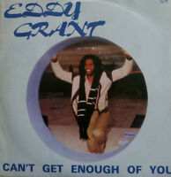 """7"""" 1981 FRENCH PRESS EDDY GRANT Can´t Get Enough Of You"""