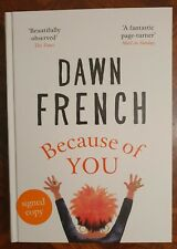 Because of You The Instant Sunday Times Bestseller 2020 by Dawn French