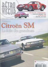 RETROVISEUR n°293 10/2013 CITROËN SM FERRARI 250 GT0 1964 BRISTOL 410 ALPHI GP