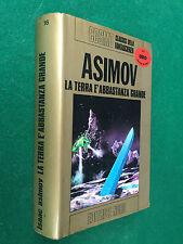 ASIMOV - LA TERRA E' ABBASTANZA GRANDE , COSMO Nord/16 (1° Ed 1975) Libro