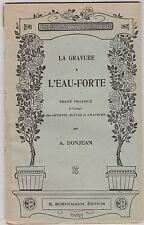 La Gravure à l'Eau Forte Traité Pratique A Donjean 1949