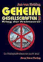 Geheimgesellschaften 3 - Krieg der Freimaurer von Jan van Helsing (2010, Gebundene Ausgabe)