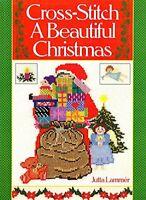 CROSS STITCH A BEAUTIFUL CHRISTMAS by Lammer, Jutta Hardback Book The Fast Free