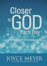 Closer to God Each Day : 365 Devotions for Everyday Living by Joyce Meyer NEW