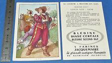 CHROMO 1950 GRANDE IMAGE BON-POINT BLEDINE COSTUME MASCULIN LOUIS XIII 1630