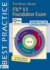 ITIL V3 Foundation Exam: The Study Guide (ITSM Library), , Tieneke Verheijen, An