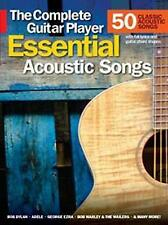 The Complete Guitar Player: Essential Acoustic Songs - 50 Classic Acoustic Songs