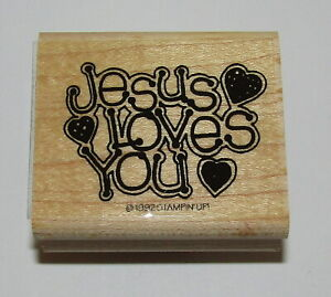 """Jesus Loves You Rubber Stamp Stampin Up Hearts Wood Mounted Retired Design 2"""""""