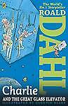 Charlie and the Great Glass Elevator by Roald Dahl (Paperback) - NEW