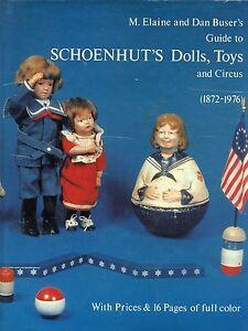 Antique Schoenhut Wooden Dolls Circus Toys 1872-1976 / Scarce Illustrated Book