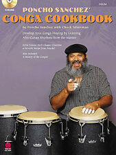 Poncho Sanchez Conga Cookbook Learn to Play Latin Congas Drums Music Book & CD