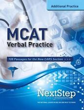 More MCAT Practice: MCAT Verbal Practice : 108 Passages for the New CARS...