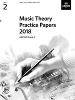 Music Theory Practice Papers 2018, ABRSM Grade 2 (Theory of Music Exam papers &