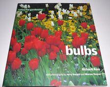 Bulbs by Richard Ross (Hardback, 1999) Colourful gardening