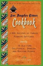 Los Angeles Times Cookbook: 1,000 Recipes of Famous Pioneer Settlers Featuring S