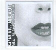 (GP766) Sarah Williams White, Hide The Cracks / Charlie - DJ CD