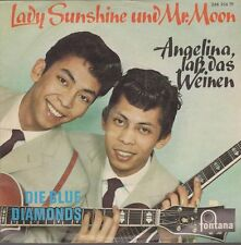 "7"" Die Blue Diamonds Lady Sunshine und Mr. Moon (Fontana) 60`s"