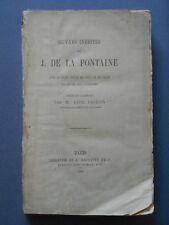 La Fontaine . Oeuvres inédites . 1863.