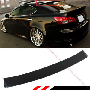 FOR 2006-13 LEXUS IS 250/350/ ISF F SPORT VIP STYLE REAR WINDOW ROOF TOP SPOILER