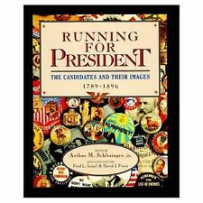Running for President: The Candidates and Their Images, Vol. 1: 1789-1-ExLibrary