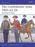 Confederate Army 1861-65 (3) : Louisiana and Texas