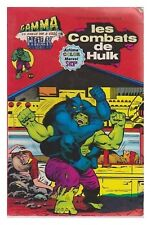les COMBATS DE HULK GAMMA SUPER STAR BE 1979
