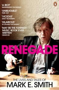 MARK E SMITH The Renegade - Lives And Tales Of Book *NEW - FAST UK DISPATCH*
