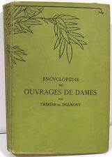 Encyclopedie des Ouvrages de Dames ~ Encyclopedia of Ladies' Works c1900