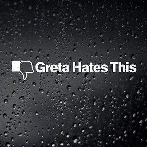 Greta Hates This Funny Car Sticker - JDM V8 Off Road 4X4 Campervan Window Bumper
