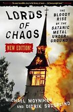 Lords of Chaos: The Bloody Rise of the Satanic Metal Underground New Edition (Pa
