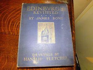 Edinburgh Revisited James Bone 1911