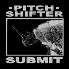 Pitch Shifter - Submit - Earache NEW