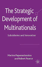The Strategic Development of Multinationals: Subsidiaries and-ExLibrary