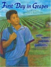 First First Day in Grapes (Pura Belpre Honor Book. Illustrator (Awards)), Perez,