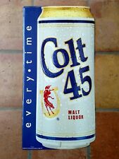 Colt 45 Malt Liquor every time Tall Boy Can embossed tin sign