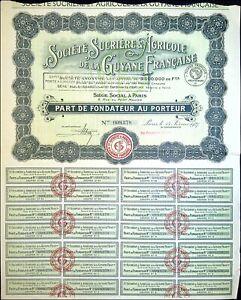 société Sucrière & Agricole de la Guyane Française 1927 N°009378