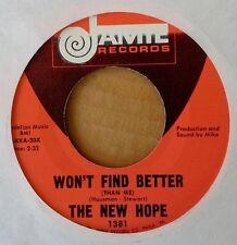NEW HOPE (KIT KATS) - WON'T FIND BETTER b/w THEY CALL IT LOVE - JAMIE 45