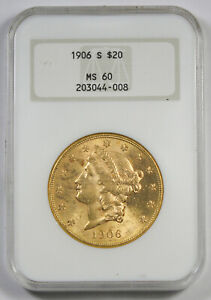 United States 1906 S $20 Liberty Head Gold Coin NGC MS60 UNC/BU Old Fatty Holder