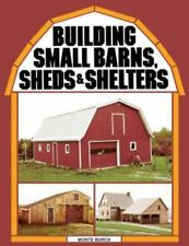 Building Small Barns, Sheds, & Shelters Book~Foundation~Framing~Prepping~NEW