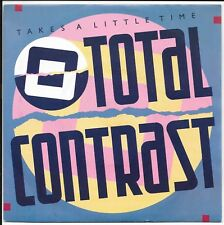 "Total Contrast - 'Takes A Little Time' - UK 7"" - LON 71 - 1985"