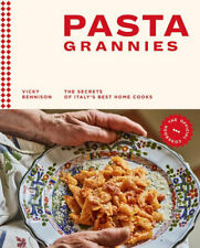 NEW Pasta Grannies : The Official Cookbook By Vicky Bennison Hardcover