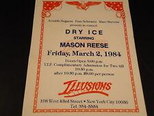 VIP COMP TICKET 1984 DRY ICE Mason Reese ILLUSIONS Nightclub NYC music club  TV